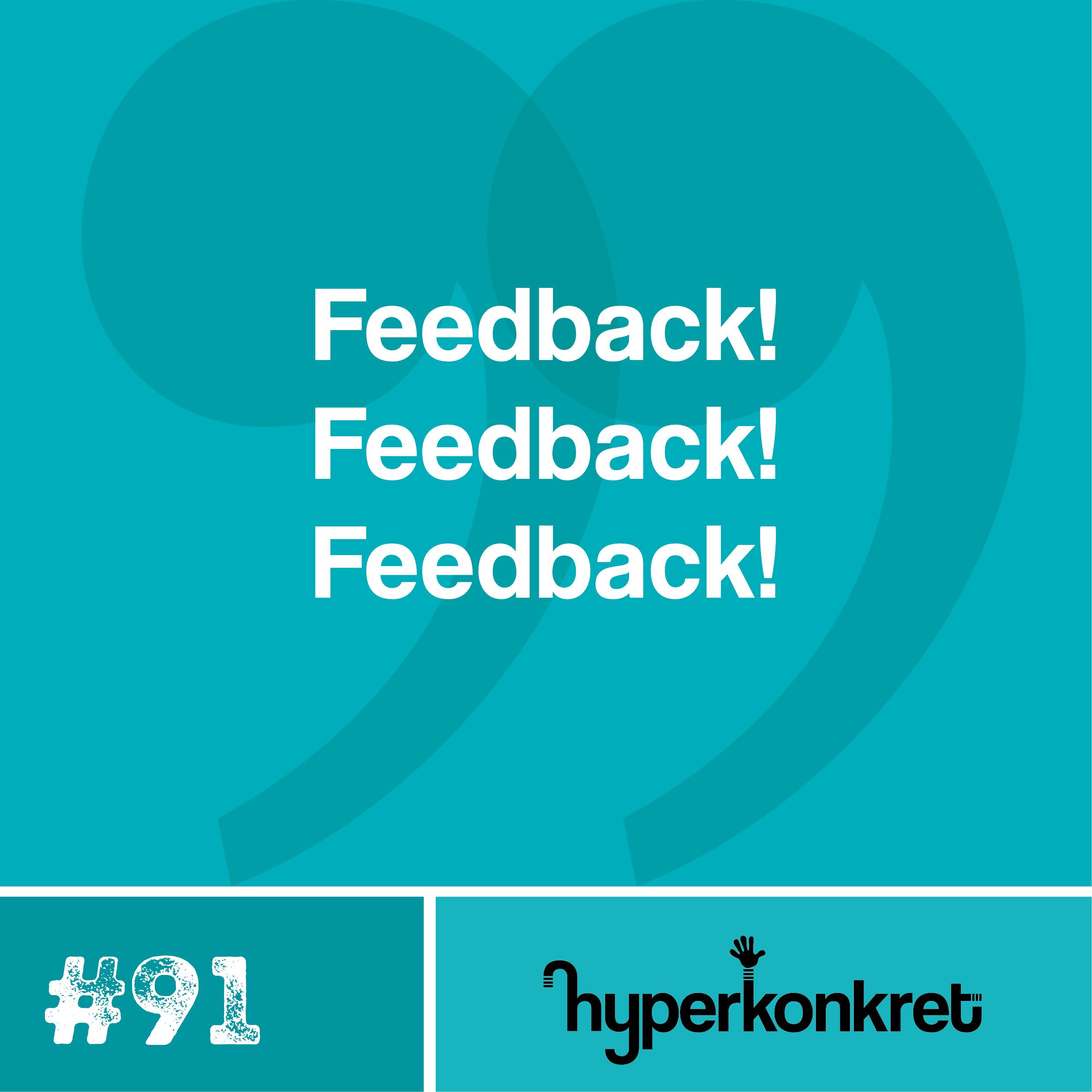 Hypertips #91 – Feedback, feedback, feedback
