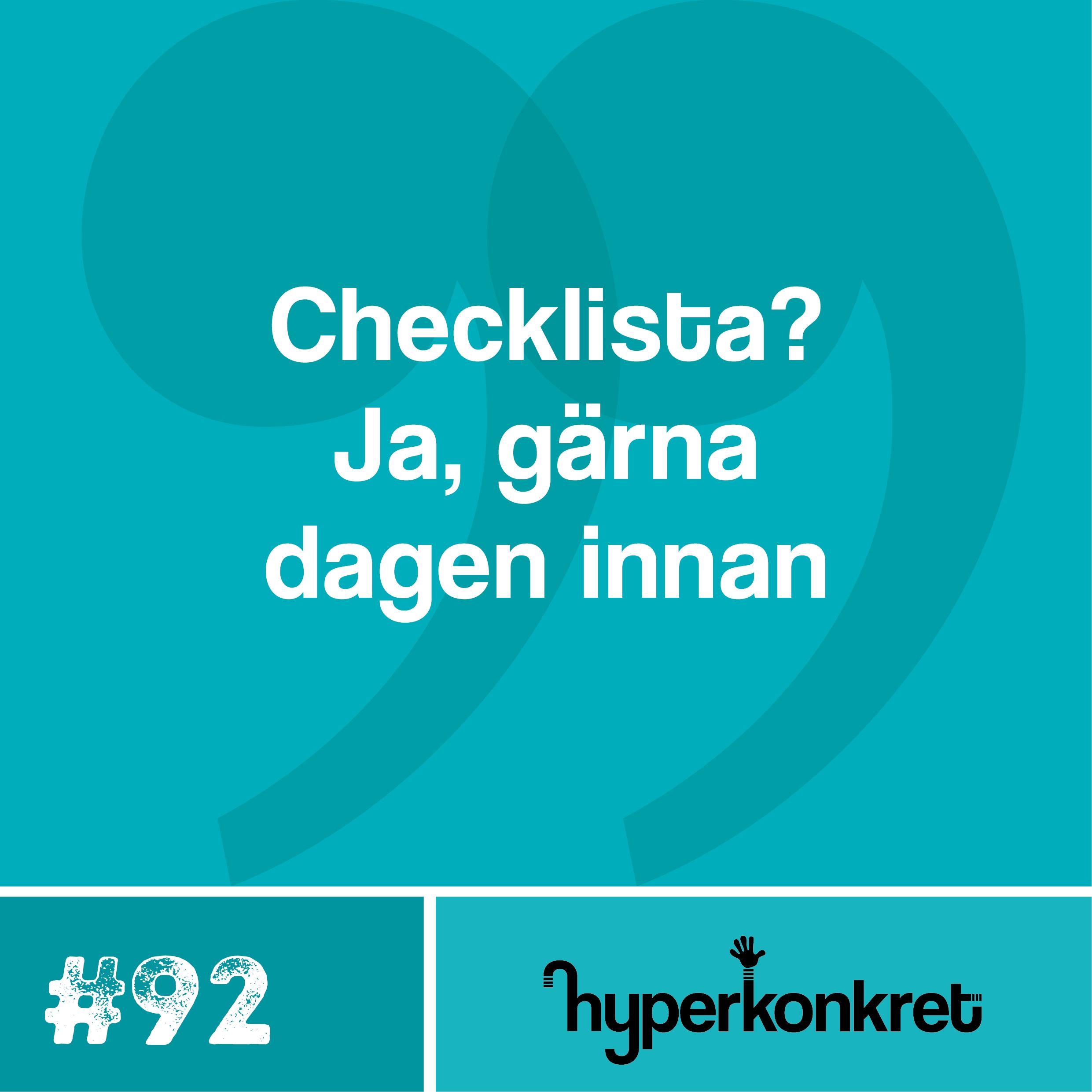 Hypertips #92 – Checklista, gärna dagen innan.