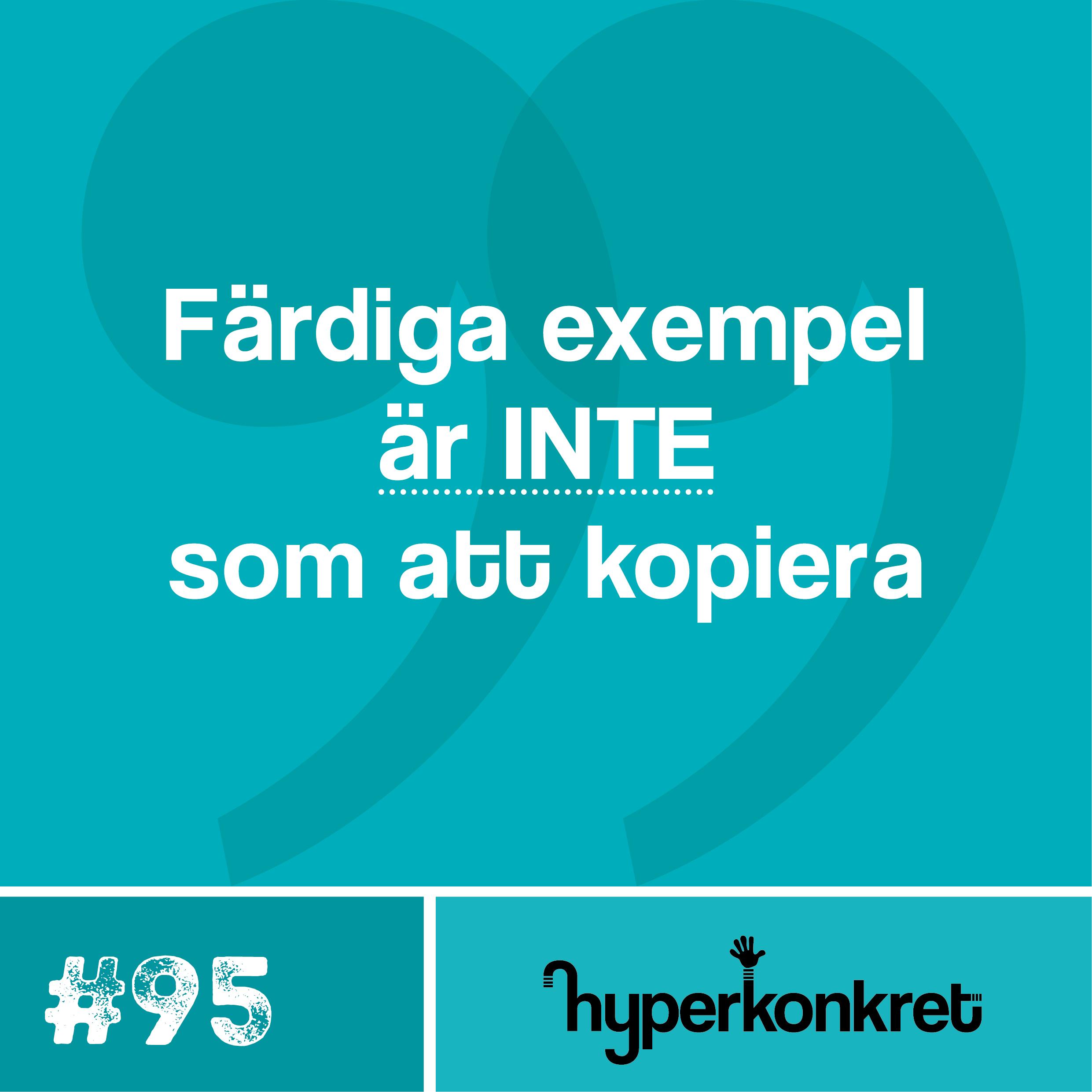 Hypertips #95 – Färdiga exempel är inte som att kopiera