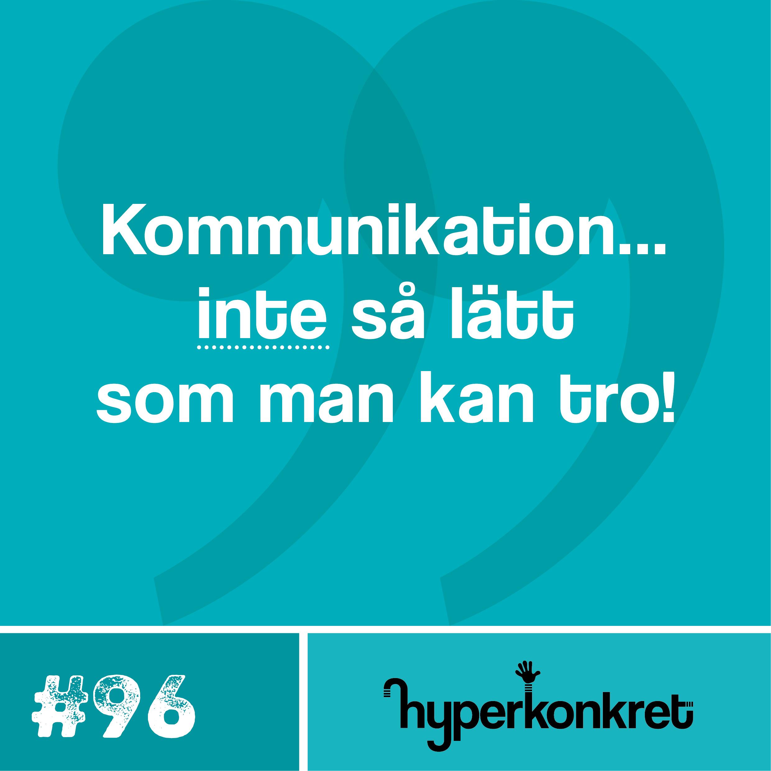 Hypertips #96 – Kommunikation kan vara svårt